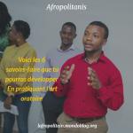 Les 6 savoir-faire que vous pourrez développer en pratiquant l'art oratoire