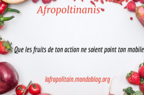 Article : Que les fruits de ton action ne soient point ton mobile…