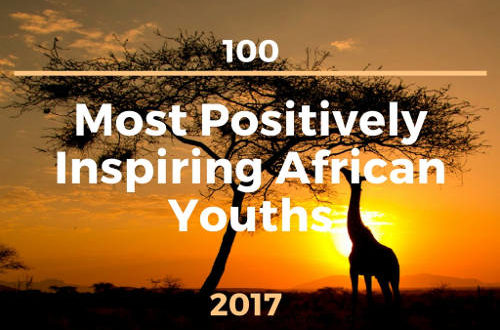 Article : The 100 Most Positively Inspiring African Youths of 2017