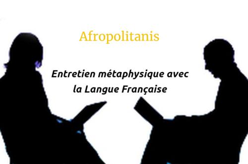 Article : Entretien métaphysique avec la langue française